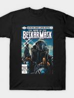 THE MAN IN THE BESKAR MASK T-Shirt