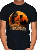 WELCOME HOME PERFECTION T-Shirt