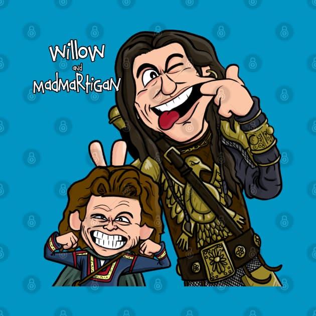 willow and Madmartigan