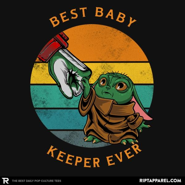 BEST BABY KEEPER EVER