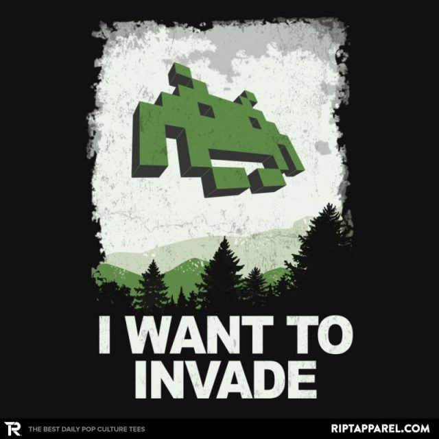 I WANT TO INVADE