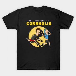 The Adventures of Cornholio T-Shirt