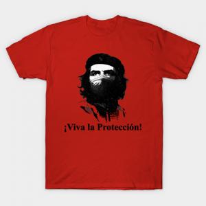 Viva la Protección - Che Guevara T-Shirt
