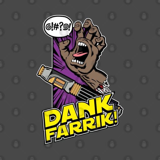 Dank Farrik!!!