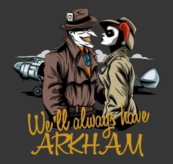 We'll Always Have Arkham