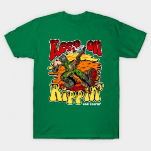 Rippin' and Tearin' T-Shirt