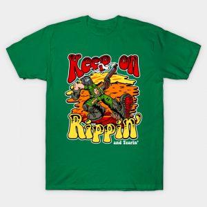 Rippin' and Tearin' T-Shirt