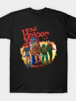 The Heroes T-Shirt