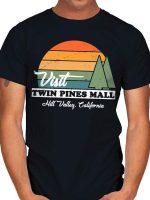 VISIT TWIN PINES T-Shirt