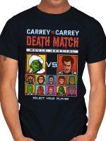 CARREY DEATH MATCH T-Shirt
