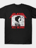 It Was Agatha All Along T-Shirt