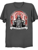 Our Lord of the Dark Side T-Shirt