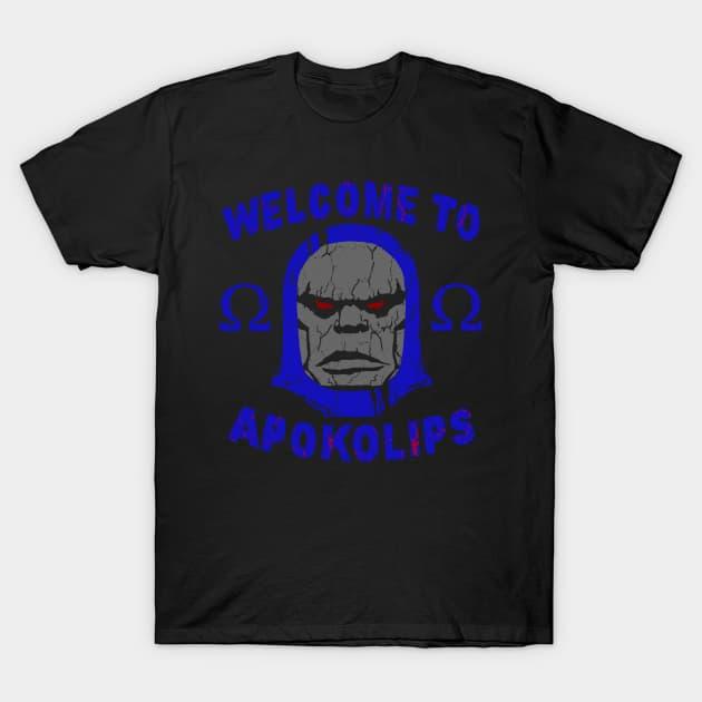 Welcome to Apokolips - Darkseid T-Shirt