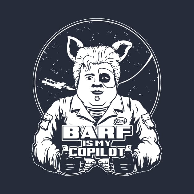 BARF IS MY COPILOT!