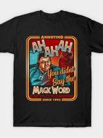 Annoying since 1993 T-Shirt