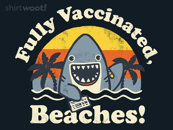 Fully Vaccinated, Beaches!