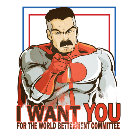 I Want You For the World Betterment Committee