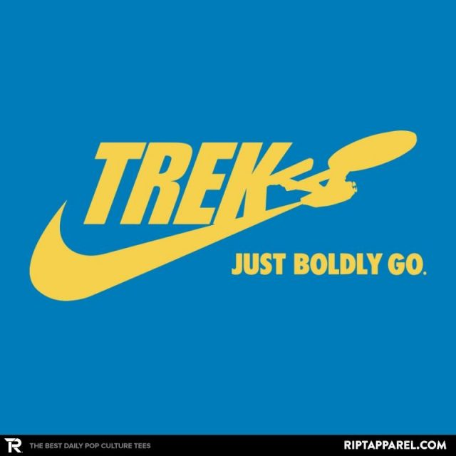 JUST BOLDLY GO