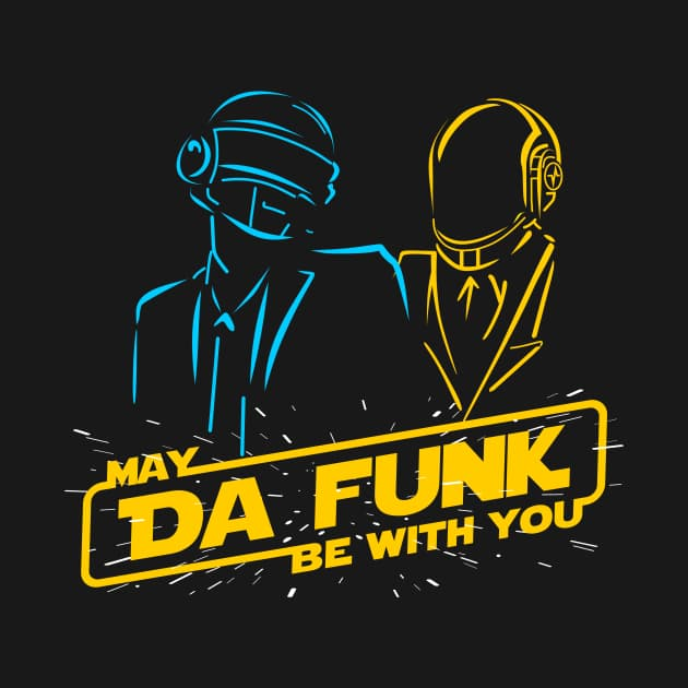 May Da Funk Be With You