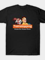 Trainstopping T-Shirt