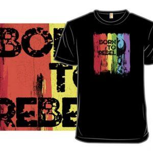 Born To Rebel Star Wars T-Shirt