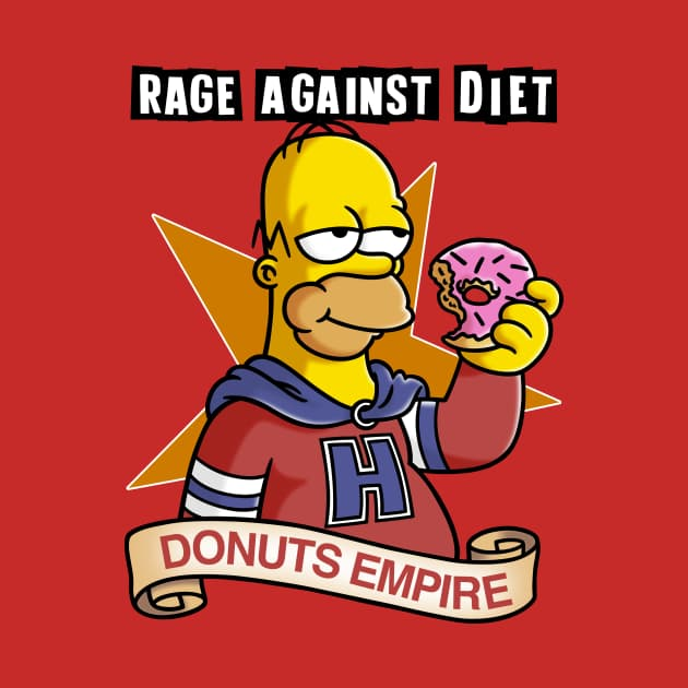 Rage Against the Diet Donuts Empire