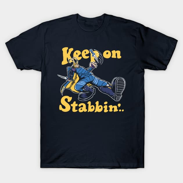 Loki Keep On Stabbin' T-Shirt
