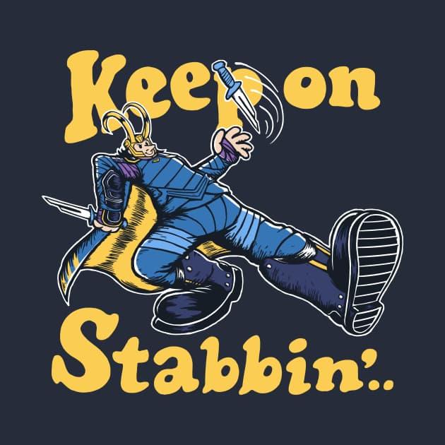 Keep On Stabbin'