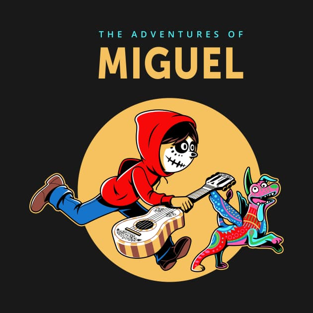 The adventures of Miguel