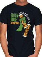 GREEN DUDE T-Shirt
