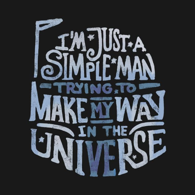 Make My Way in the Universe