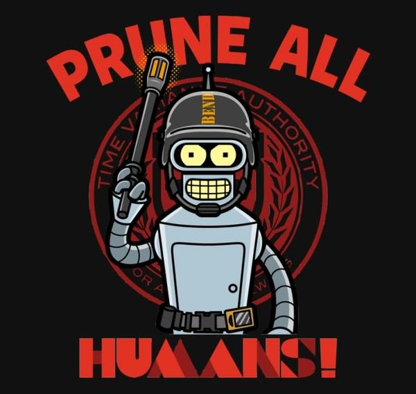 PRUNE ALL HUMANS!