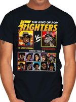 THE KING OF POP FIGHTERS T-Shirt