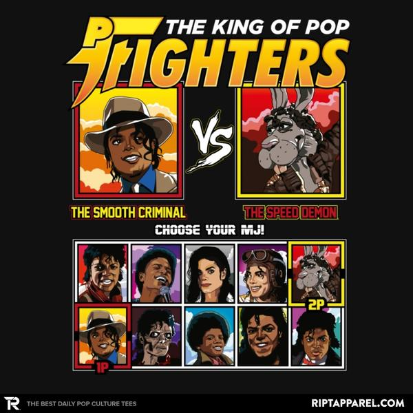 THE KING OF POP FIGHTERS