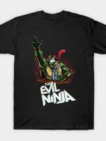 THE EVIL NINJA T-Shirt