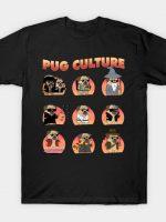 Pug Culture T-Shirt