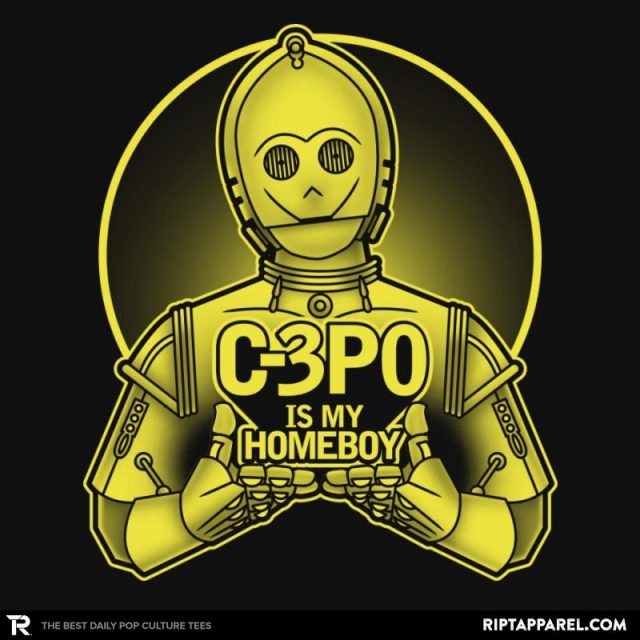 C-3PO is my Homeboy