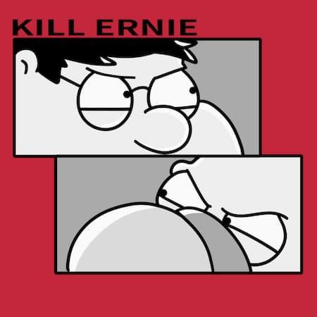 Kill Ernie